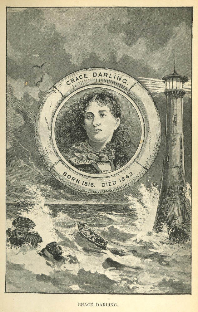 Grace Darling. From Charles D. Michael,                                      Heroines: True Tales of Brave Women.